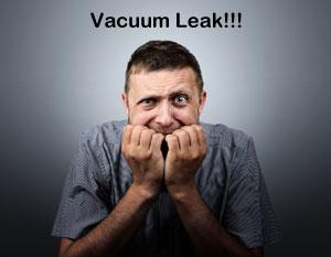 Vacuum Leak